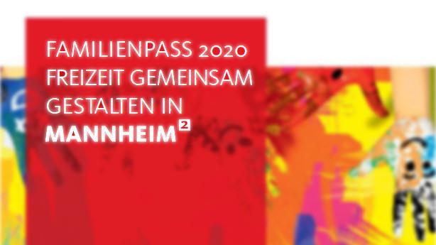 Familienpass 2020 | Bearbeitet: Neckarstadtblog