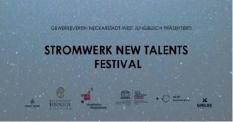 new talents festival werbung next mannheimde 340x179 - Warum ruft das Offene Stadtteiltreffen zum Boykott des Stromwerks auf?