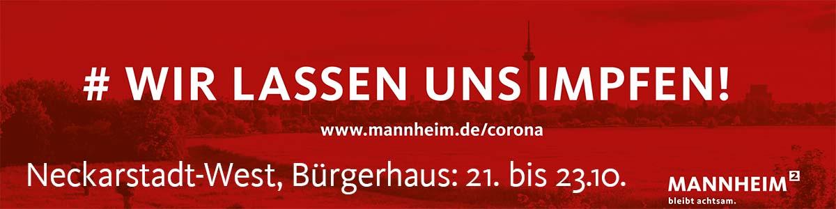 Wir lassen uns impfen! Neckarstadt-West, Bürgerhaus, 21. - 23.10.2021